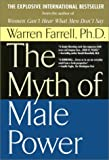 The Myth of Male Power, Warren Farrell, 0425143813