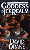 img - for Goddess of the Ice Realm- Book 5 (Lord of the Isles Saga) by Drake, David (2004) Mass Market Paperback book / textbook / text book