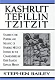 Kashrut, Tefillin, Tzitzit, Stephen Bailey, 0765761068