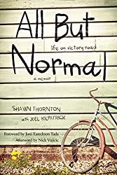All But Normal: Life on Victory Road