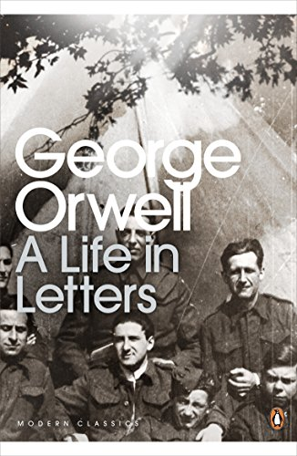 Download PDF George Orwell - A Life in Letters