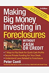 Making Big Money Investing In Foreclosures Without Cash or Credit, 2nd Ed. Paperback