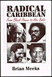 Radical Caribbean from Black Power to Abu Bakr