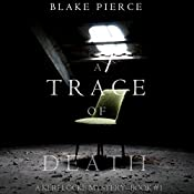 A Trace of Death: A Keri Locke Mystery, Book 1 | Blake Pierce