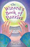 The Wizard's Book of Puzzles, Muriel Mandell and Margaret Edmiston, 0806900261