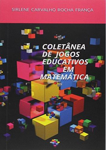 Coletânea de Jogos Educativos em Matemática