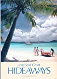 America's Great Hideaways, Erik Larson, 0870445863