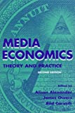 Media Economics : Theory and Practice, Rodney Carveth, 0805818421
