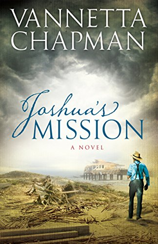 Plain Hurricane - Joshua's Mission (Plain And Simple Miracles Book 2)
