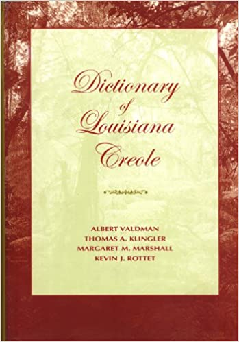 Amazoncom Dictionary of Louisiana Creole French Edition