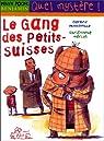 Le gang des petits-suisses par Moncomble
