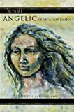 Actual Angelic Transcriptions, Cheryl Gaer Barlow, 1413488919