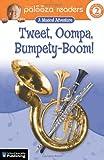 Tweet, Oompa, Bumpety-Boom!, Teresa Domnauer and John Lithgow, 0769642225