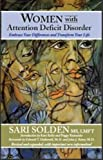 Women with Attention Deficit Disorder, Sari Solden, 0978590929