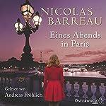 Eines Abends in Paris | Nicolas Barreau