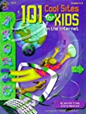 101 Cool Sites for Kids on the Internet, Austin and Nelson Publishers Staff, 1568227558