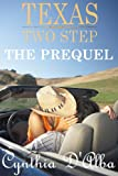 Texas Two Step: The Prequel (Texas Montgomery Mavericks)