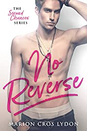No Reverse (The Second Chances Series Book 1)