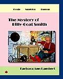 The Mystery of Billy-Goat Smith, Barbara Ann Lambert, 1412073111
