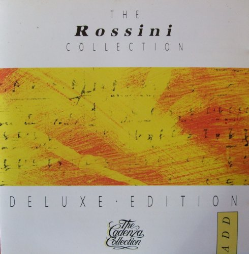The Rossini Collection - Overture: William Tell, the Barber of Seville, the Italian Girl in Algiers, Semiramide, the Silken Ladder