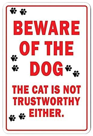 Amazon.com: Ten Cuidado del perro el gato no es confiable ...
