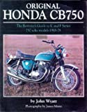 img - for Original Honda CB750: The Restorer's Guide to K and F Series 750 sohc models, 1968-1978 book / textbook / text book