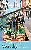 Venedig: Eine Verführung (insel taschenbuch)