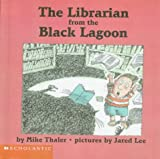 The Librarian from the Black Lagoon, Mike Thaler, 0606115595