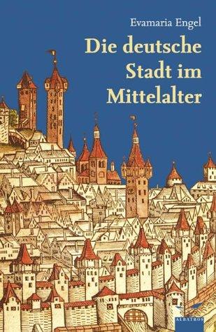 die-deutsche-stadt-im-mittelalter