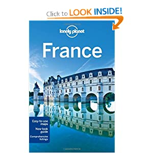 Lonely Planet France (Full Color Country Travel Guide) Nicola Williams