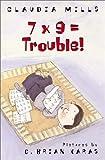 7x9=Trouble