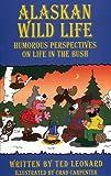 Alaskan Wildlife, Ted H. Leonard, 0964155338