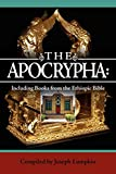 The Apocrypha: Including Books from the Ethiopic