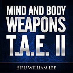 Mind & Body Weapons - Total Attack Elimination Part II