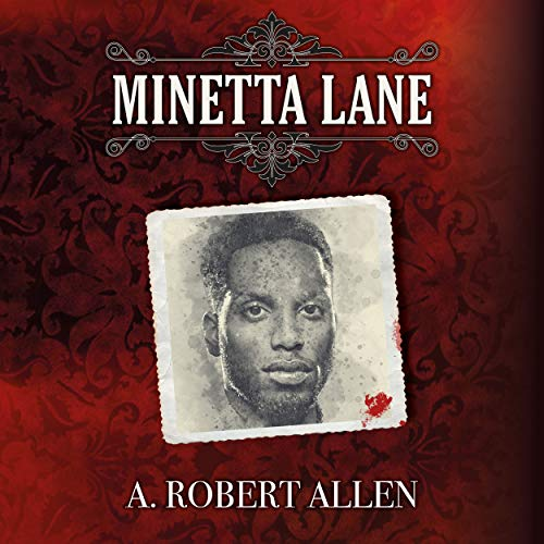 Minetta Lane: Slavery and Beyond, Book 3