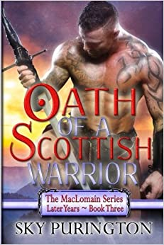 Book Oath of a Scottish Warrior: The MacLomain Series: Later Years, Book 3: Volume 3