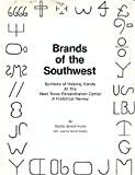 img - for Brands of the Southwest: Symbols of helping hands at the West Texas Rehabilitation Center, a historical review book / textbook / text book