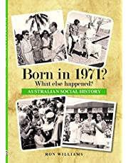 Born in 1971?: What else happened?