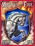 Magnus at the Fire, Jennifer Armstrong, 0689839227