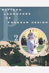 Pattern Languages of Program Design 2 (v. 2) Paperback