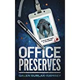 Office Preserves (Preserve Series Book 1)