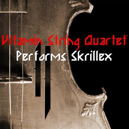 Vitamin String Quartet Performs Coldplay Vitamin String Quartet: Vitamin String Quartet Performs Skrillex By Vitamin String