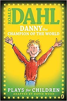 Descargar Danny The Champion Of The World: Plays For Children Epub Gratis