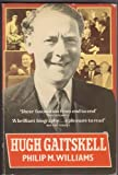 Hugh Gaitskell, Williams, Philip M., 0192851152