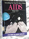 Everything You Need to Know about AIDS, Barbara Taylor, 0823908097