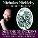 Nicholas Nickleby: Dickens on Dickens Audiobook by Charles Dickens Narrated by Gerald Dickens