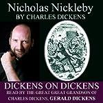 Nicholas Nickleby: Dickens on Dickens | Charles Dickens