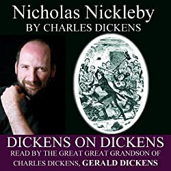 Nicholas Nickleby: Dickens on Dickens