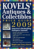 Kovels' Antiques and Collectibles Price Guide 2009, Ralph M. Kovel and Terry H. Kovel, 1579127851