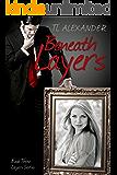 Beneath Layers: Book Three Layers Series